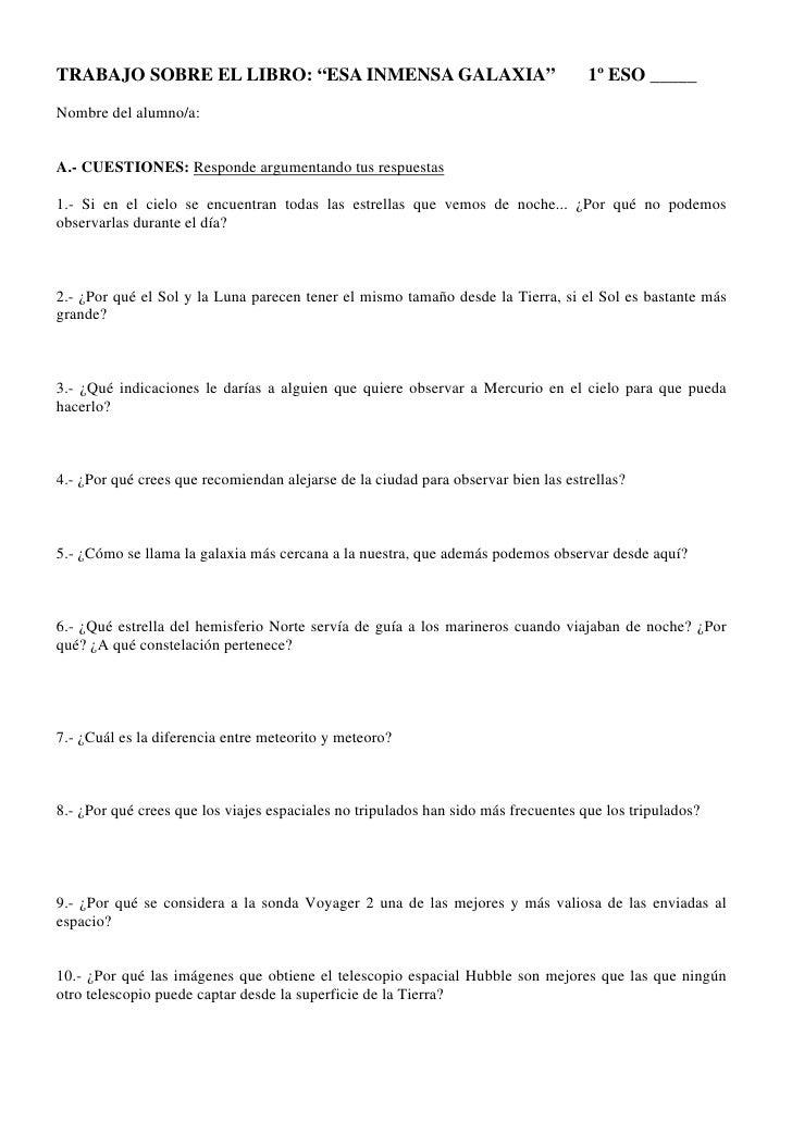 """TRABAJO SOBRE EL LIBRO: """"ESA INMENSA GALAXIA""""                                       1º ESO _____ Nombre del alumno/a:   A...."""