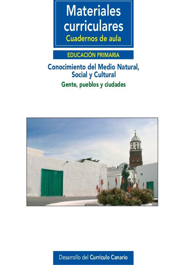 Materiales     curriculares      Cuadernos de aula      EDUCACIÓN PRIMARIAConocimiento del Medio Natural,       Social y C...