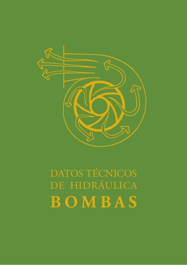 DATOS TÉCNICOS  DE HIDRÁULICA  BOMBAS