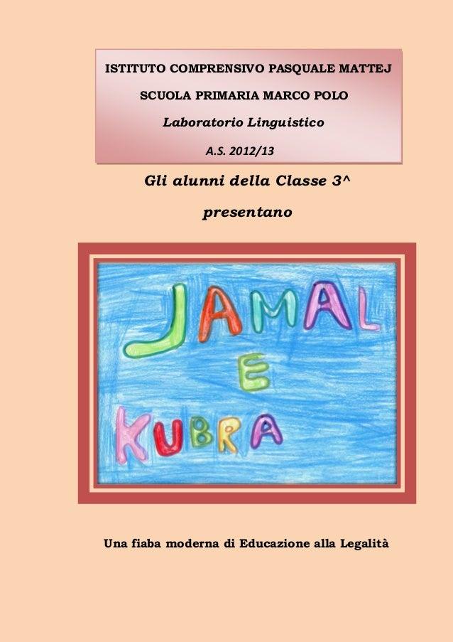 ISTITUTO COMPRENSIVO PASQUALE MATTEJ SCUOLA PRIMARIA MARCO POLO  Laboratorio Linguistico A.S. 2012/13  Gli alunni della Cl...
