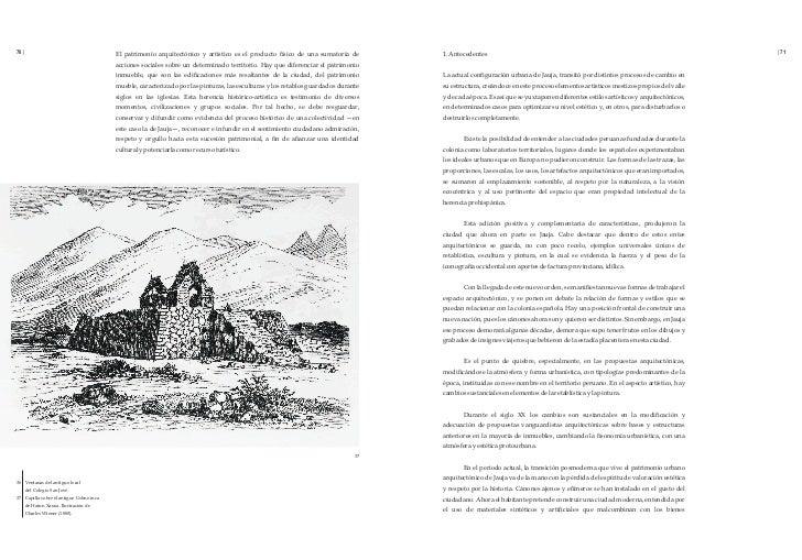 70 |                                     El patrimonio arquitectónico y artístico es el producto físico de una sumatoria d...