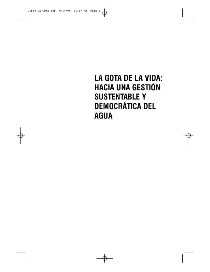 Libro La Gota.qxp   8/14/06   10:17 AM   Page 1                                           LA GOTA DE LA VIDA:             ...