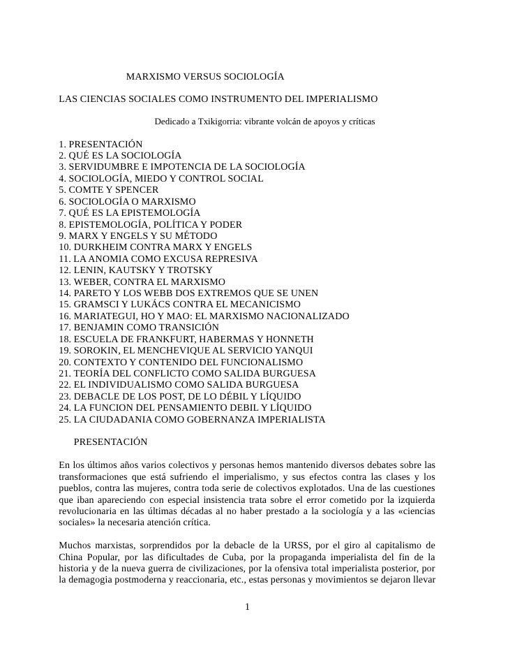 MARXISMO VERSUS SOCIOLOGÍALAS CIENCIAS SOCIALES COMO INSTRUMENTO DEL IMPERIALISMO                        Dedicado a Txikig...