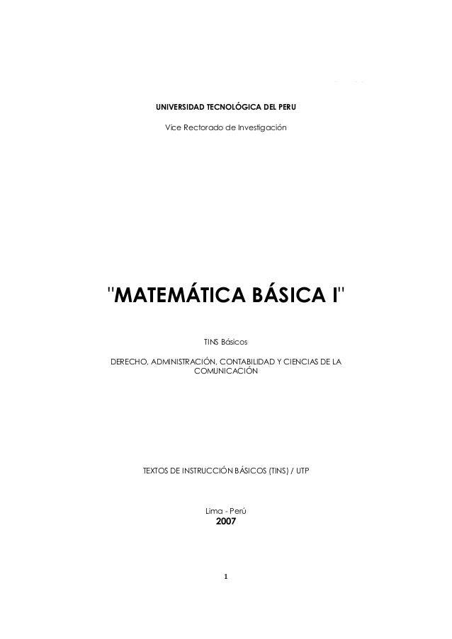 """MATEMÁTICA BÁSICA I 1 UNIVERSIDAD TECNOLÓGICA DEL PERÚ Vice Rectorado de Investigación """"MATEMÁTICA BÁSICA I"""" TINS Básicos ..."""