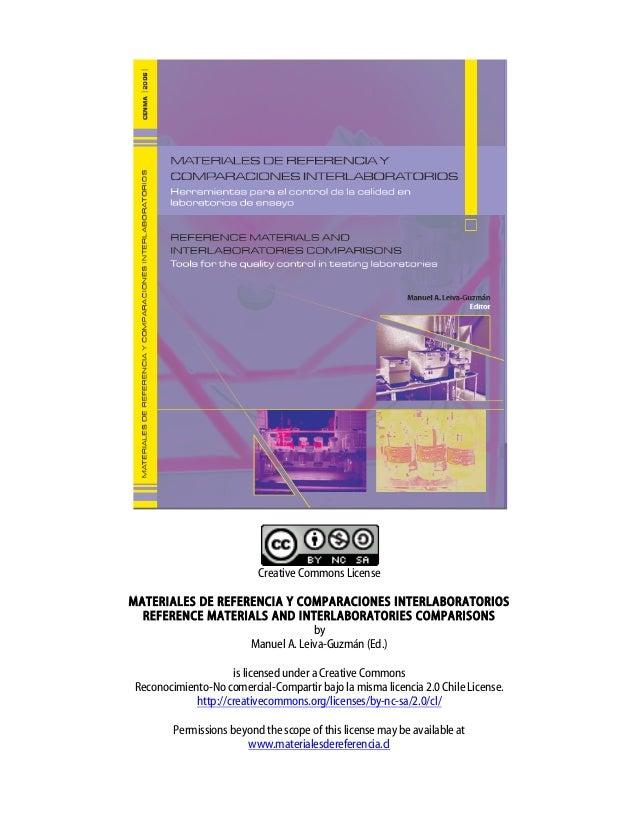 Creative Commons License MATERIALES DE REFERENCIA Y COMPARACIONES INTERLABORATORIOS REFERENCE MATERIALS AND INTERLAB...