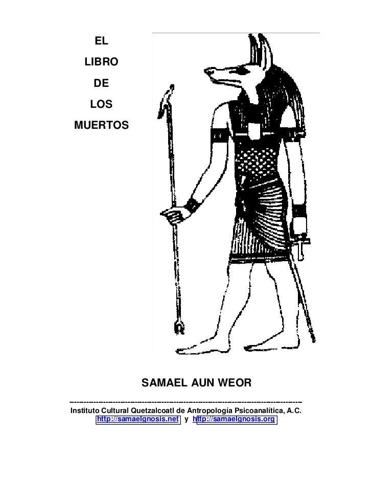 EL      LIBRO          DE        LOS MUERTOS                             SAMAEL AUN WEOR----------------------------------...