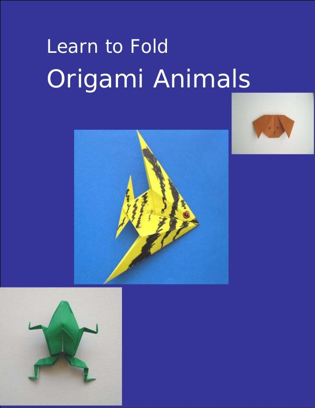 Learn to Fold Origami Animals