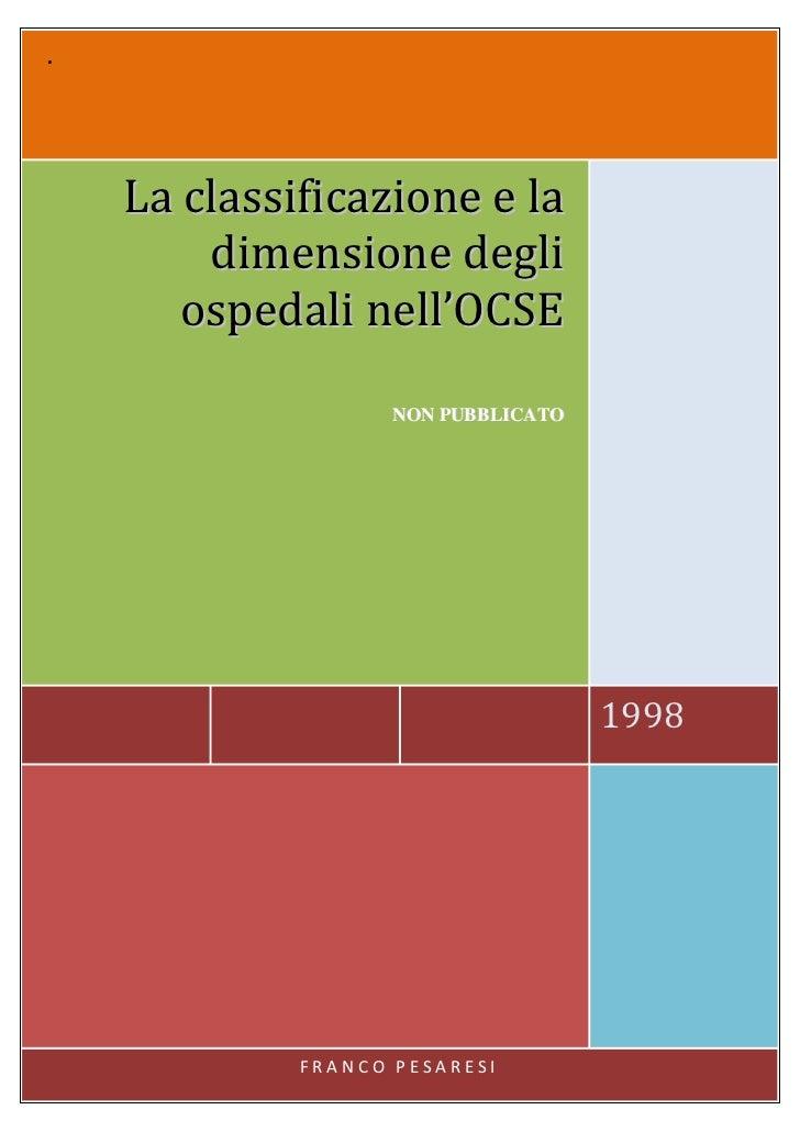 .    La classificazione e la        dimensione degli       ospedali nell'OCSE                    NON PUBBLICATO           ...