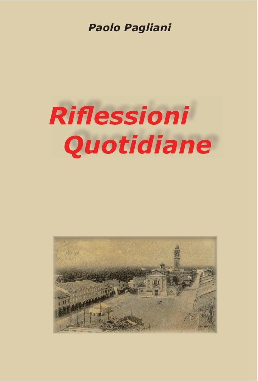 """""""Riflessioni quotidiane"""" libro di Paolo Pagliani"""