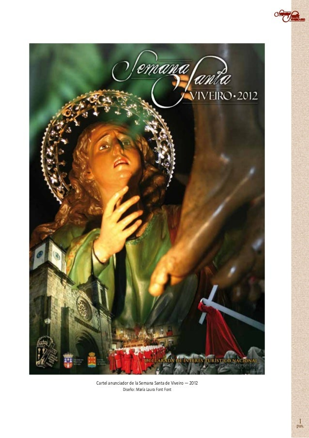Cartel anunciador de la Semana Santa de Viveiro — 2012              Diseño: María Laura Font Font                         ...