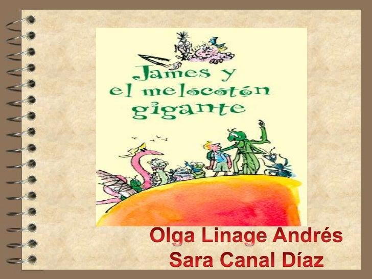 Olga Linage Andrés<br />Sara Canal Díaz<br />