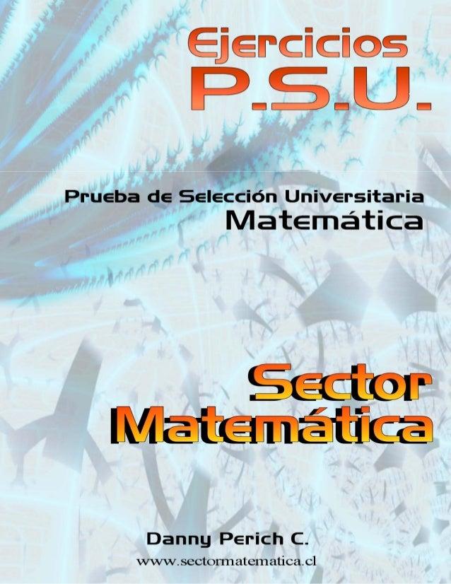 Ejercicios P.S.U. – Sector Matemática www.sectormatematica.cl2