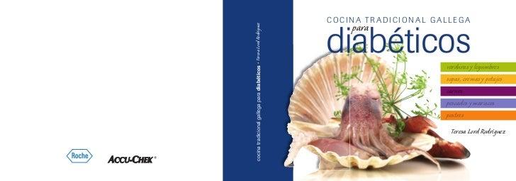 COCI NA TRADICIONAL GALLEGAcocina tradicional gallega para diabéticos • Teresa Lord Rodríguez                             ...