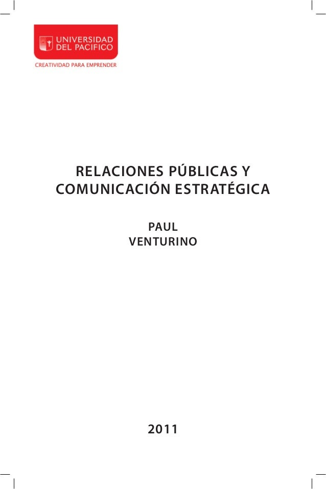1 RELACIONES PÚBLICAS Y COMUNICACIÓN ESTRATÉGICA PAUL VENTURINO 2011
