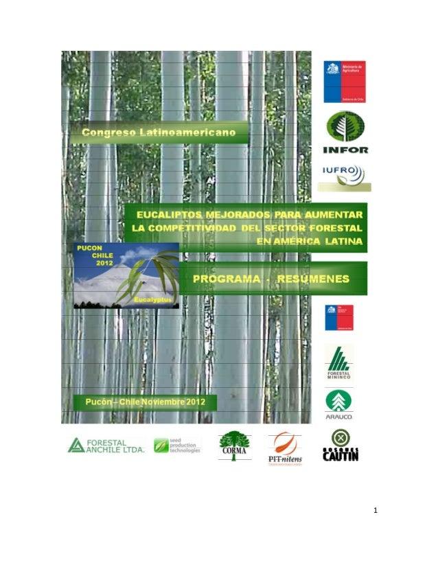 Eucaliptos mejorado, para aumentar la competitividad de América Latina. Programa y Resumenes
