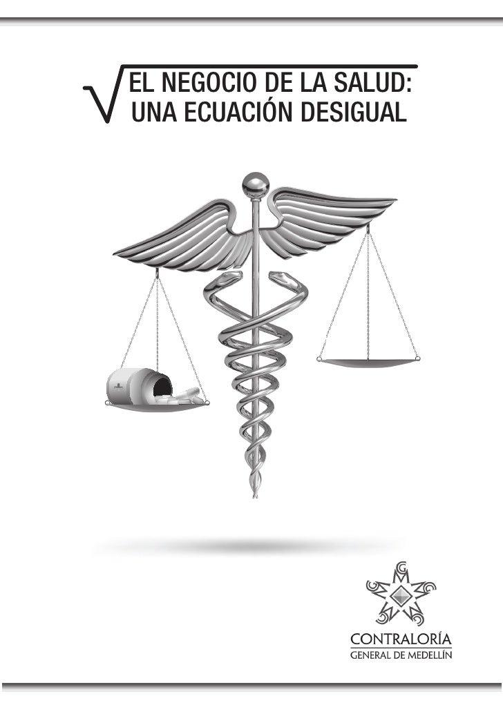 Libro El Negocio de la Salud una Ecuacion Desigual