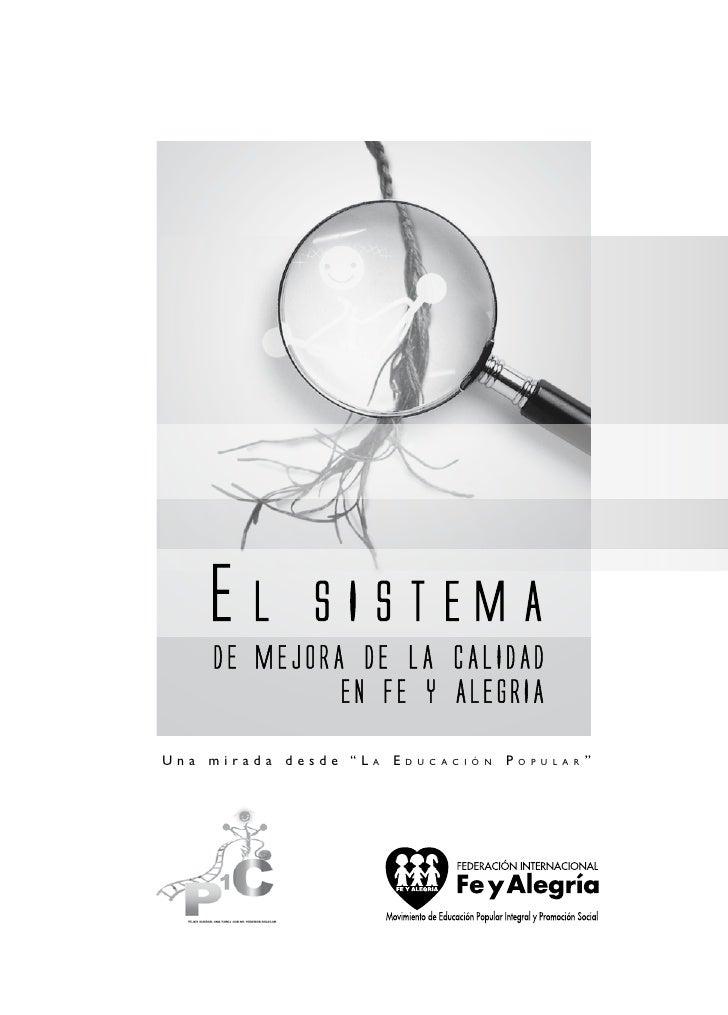 SISTEMA DE MEJORA DE LA CALIDAD EN FE Y ALEGRIA