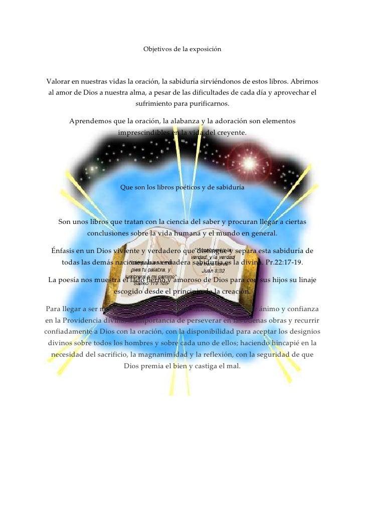 Objetivos de la exposición<br />Valorar en nuestras vidas la oración, la sabiduría sirviéndonos de estos libros. Abrirnos ...