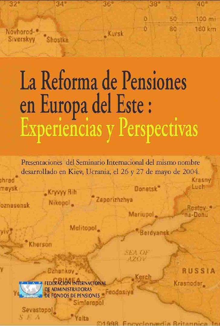 La Reforma de Pensiones en Europa del Este