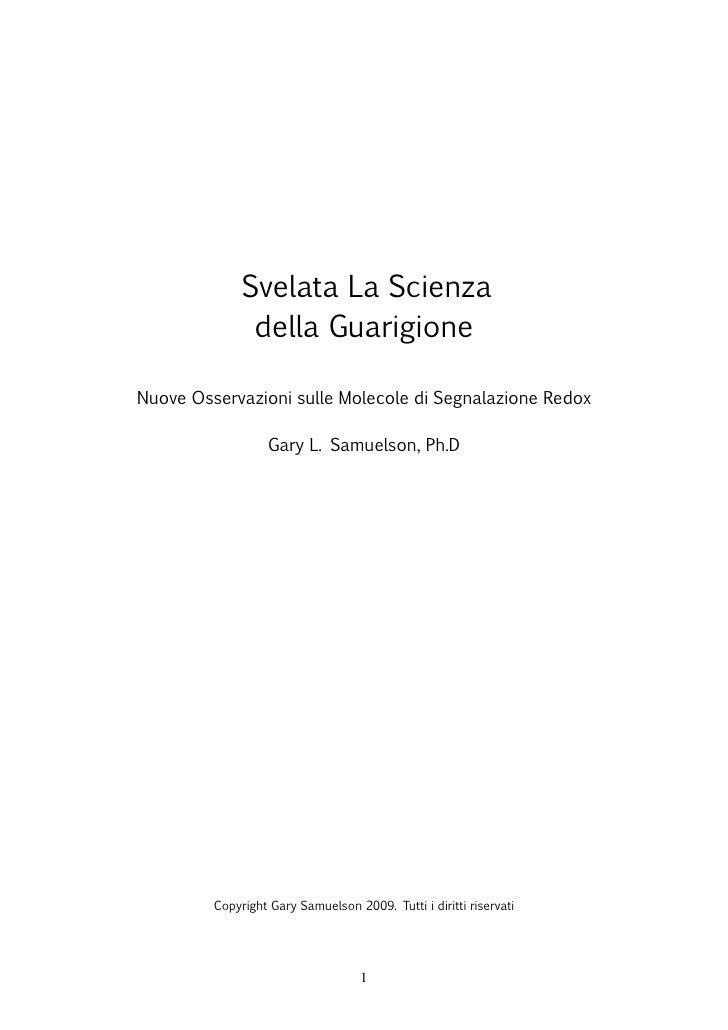 Svelata La Scienza               della GuarigioneNuove Osservazioni sulle Molecole di Segnalazione Redox                  ...