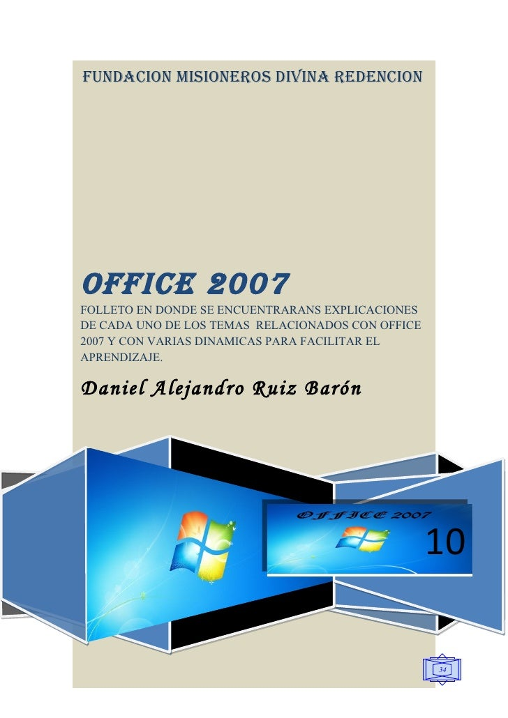 FUNDACION MISIONEROS DIVINA REDENCION     OFFICE 2007 FOLLETO EN DONDE SE ENCUENTRARANS EXPLICACIONES DE CADA UNO DE LOS T...
