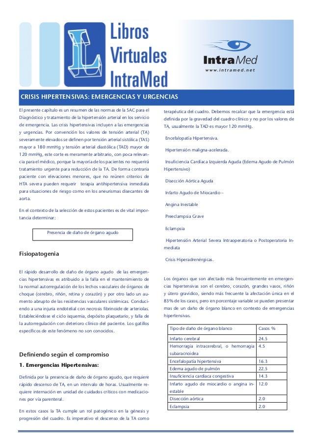 CRISIS HIPERTENSIVAS: EMERGENCIAS Y URGENCIAS El presente capítulo es un resumen de las normas de la SAC para el  terapéut...