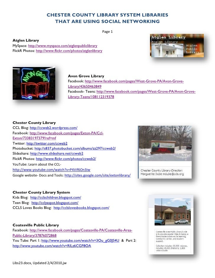 CHESTER COUNTY LIBRARY SYSTEM LIBRARIES                        THAT ARE USING SOCIAL NETWORKING                           ...
