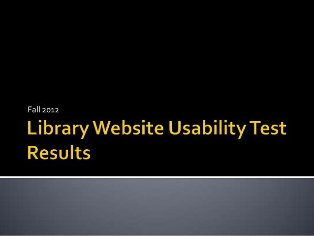 Barber Library Website Usability Results, Fall 2012