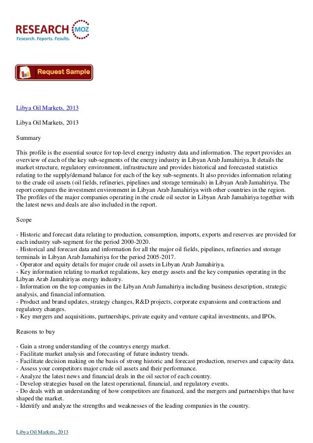 Libya Oil Markets, 2013 Libya Oil Markets, 2013 Summary This profile is the essential source for top-level energy industry...