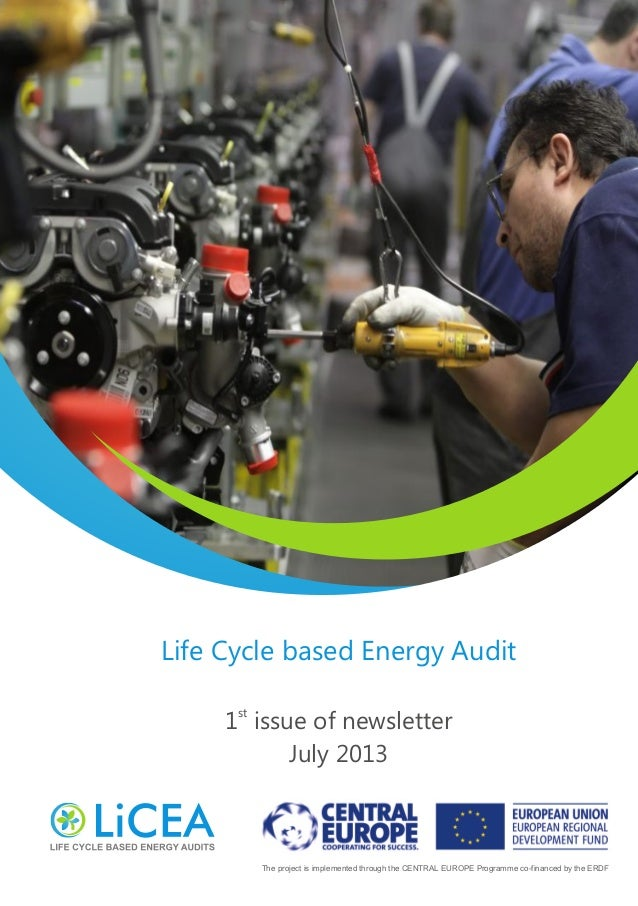 The project is implemented through the CENTRAL EUROPE Programme co-financed by the ERDF Life Cycle based Energy Audit st 1...