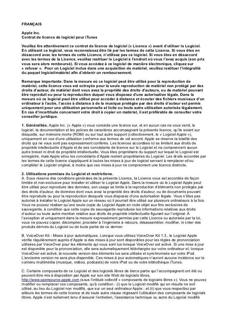 FRANÇAISApple Inc.Contrat de licence de logiciel pour iTunesVeuillez lire attentivement ce contrat de licence de logiciel ...