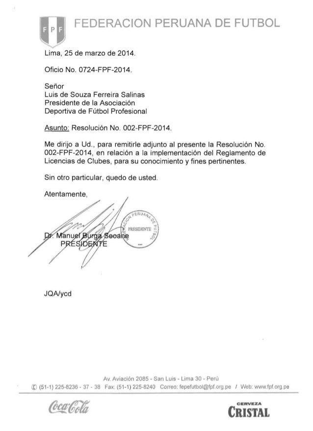 FEDERACION PERUANA DE FUTBOL   Lima, 25 de marzo de 2014. Oficio No. 0724-FPF-2014. Señor Luis de Souza Ferreira Salinas P...