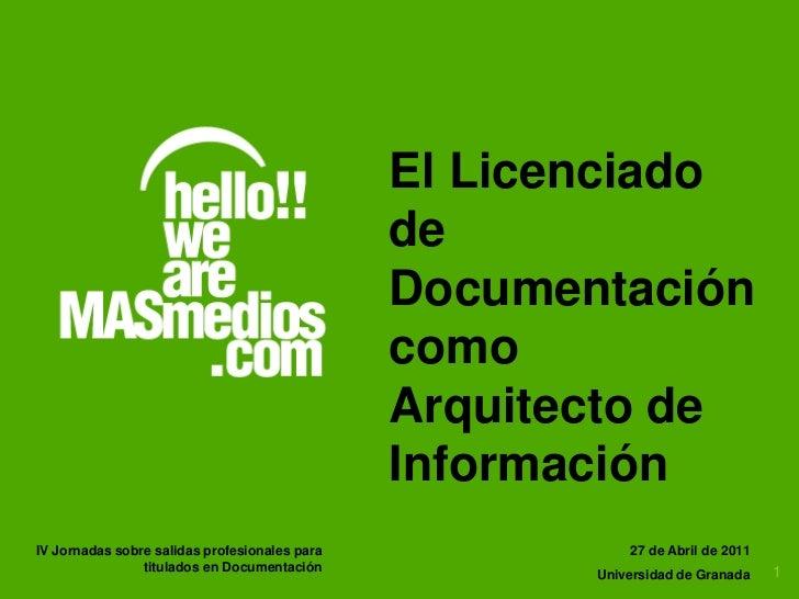 Licenciado documentacion arquitecto de informacion 2011