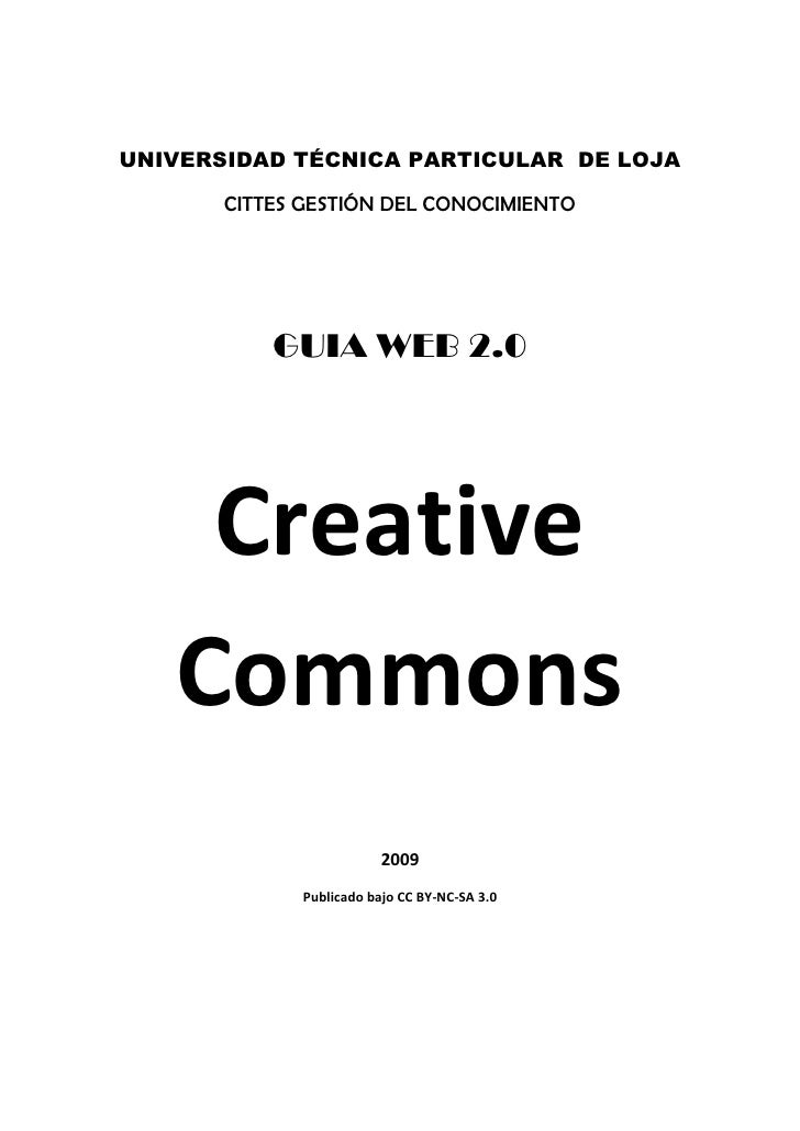 UNIVERSIDAD TÉCNICA PARTICULAR DE LOJA         CITTES GESTIÓN DEL CONOCIMIENTO                GUIA WEB 2.0         Creativ...