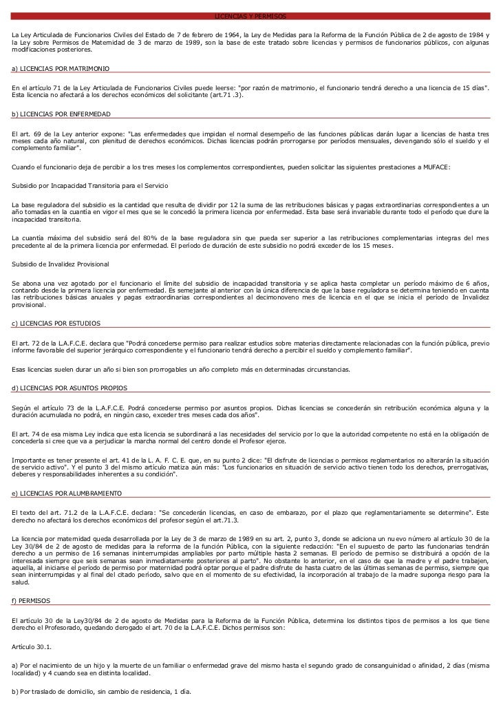 LICENCIAS Y PERMISOSLa Ley Articulada de Funcionarios Civiles del Estado de 7 de febrero de 1964, la Ley de Medidas para l...