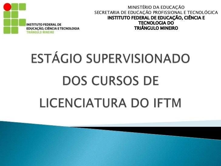 MINISTÉRIO DA EDUCAÇÃOSECRETARIA DE EDUCAÇÃO PROFISSIONAL E TECNOLÓGICA     INSTITUTO FEDERAL DE EDUCAÇÃO, CIÊNCIA E      ...
