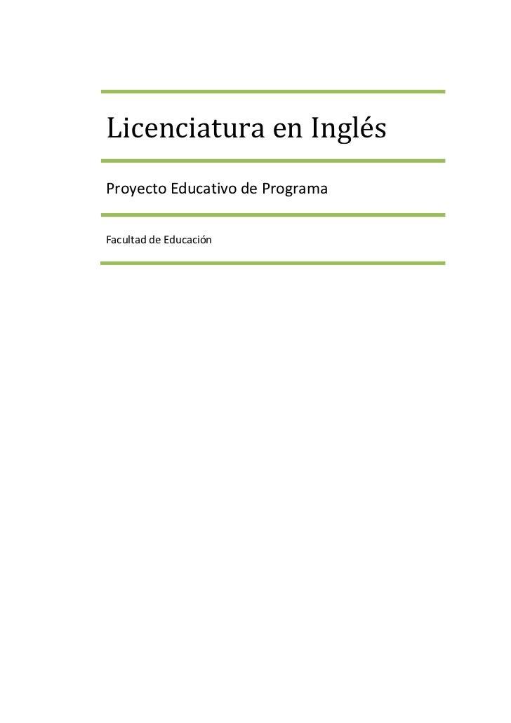 Licenciatura en InglésProyecto Educativo de ProgramaFacultad de Educación