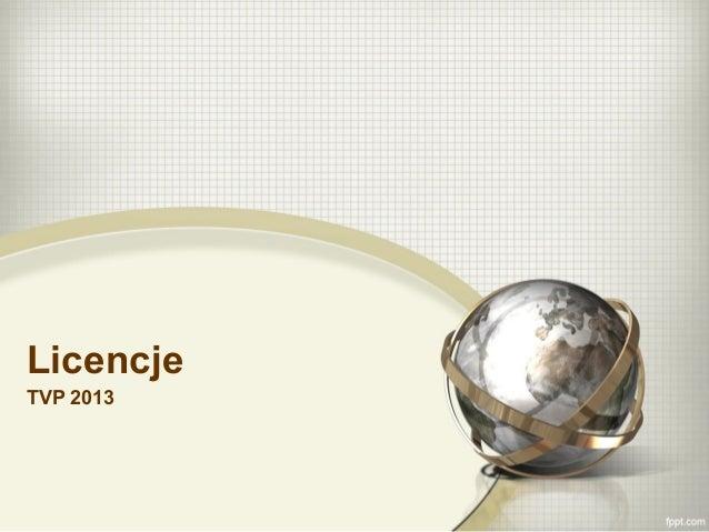 Licencje tvp 2013