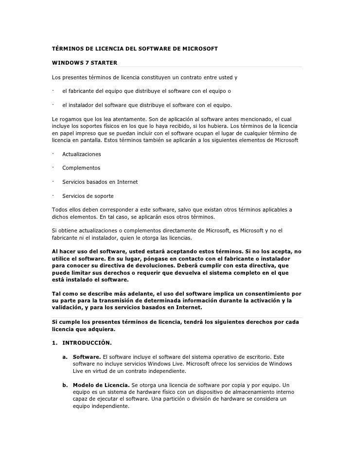 TÉRMINOS DE LICENCIA DEL SOFTWARE DE MICROSOFT  WINDOWS 7 STARTER  Los presentes términos de licencia constituyen un contr...