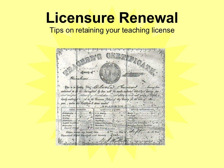 Licensure Renewal Tips on retaining your teaching license