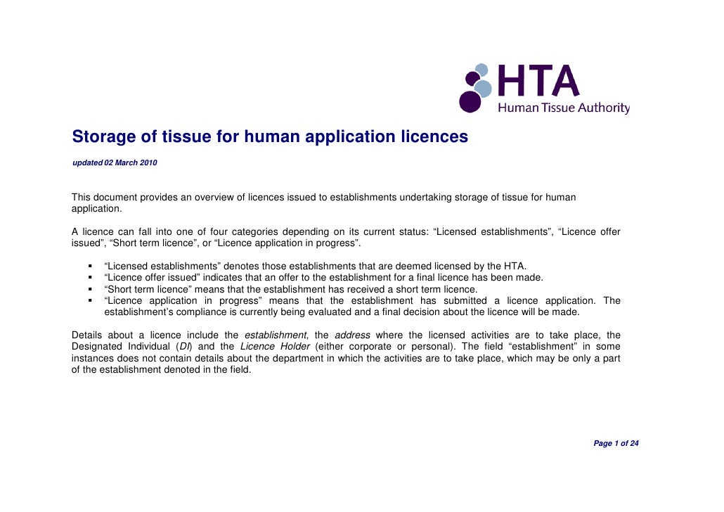 Storage of tissue for human application licences updated 02 March 2010    This document provides an overview of licences i...