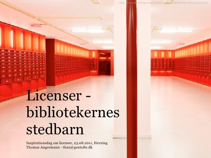 Licenser - bibliotekernes stedbarn
