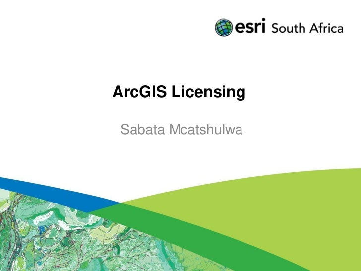 Licensing in ArcGIS 10.0 and 10.1
