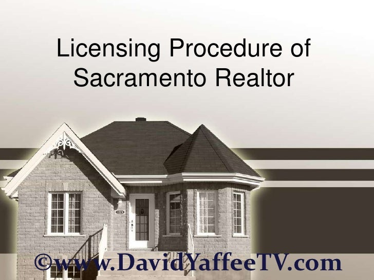 Licensing Procedure of Sacramento Realtor