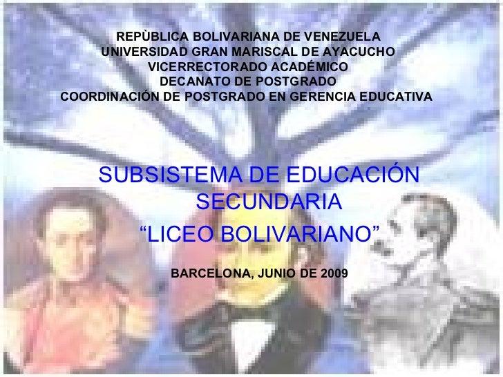 REPÙBLICA BOLIVARIANA DE VENEZUELA UNIVERSIDAD GRAN MARISCAL DE AYACUCHO VICERRECTORADO ACADÉMICO DECANATO DE POSTGRADO CO...