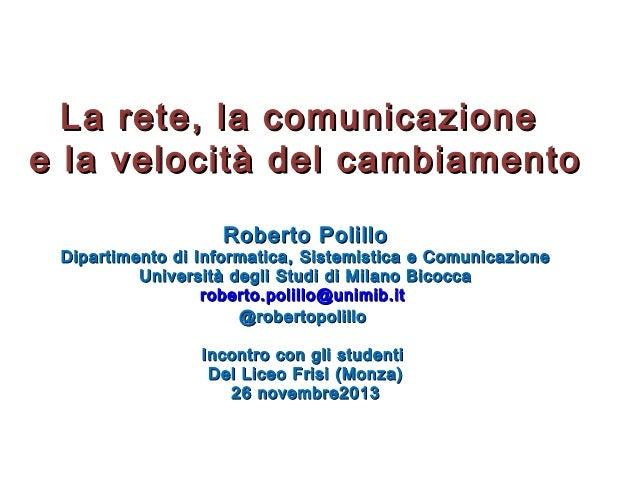 La rete, la comunicazione e la velocità del cambiamento