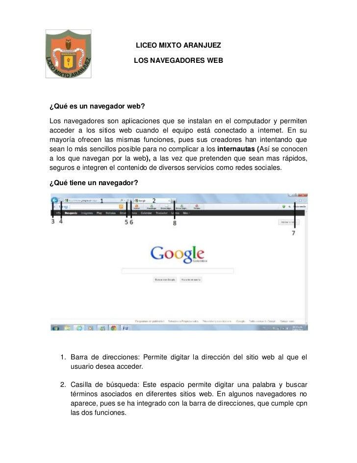 LICEO MIXTO ARANJUEZ                          LOS NAVEGADORES WEB¿Qué es un navegador web?Los navegadores son aplicaciones...