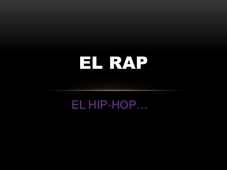 EL RAPEL HIP-HOP…