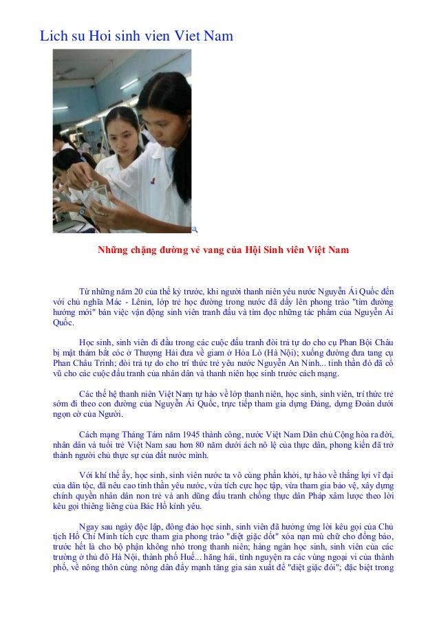Lich su Hoi sinh vien Viet Nam Những chặng đường vẻ vang của Hội Sinh viên Việt Nam Từ những năm 20 của thế kỷ trước, khi ...