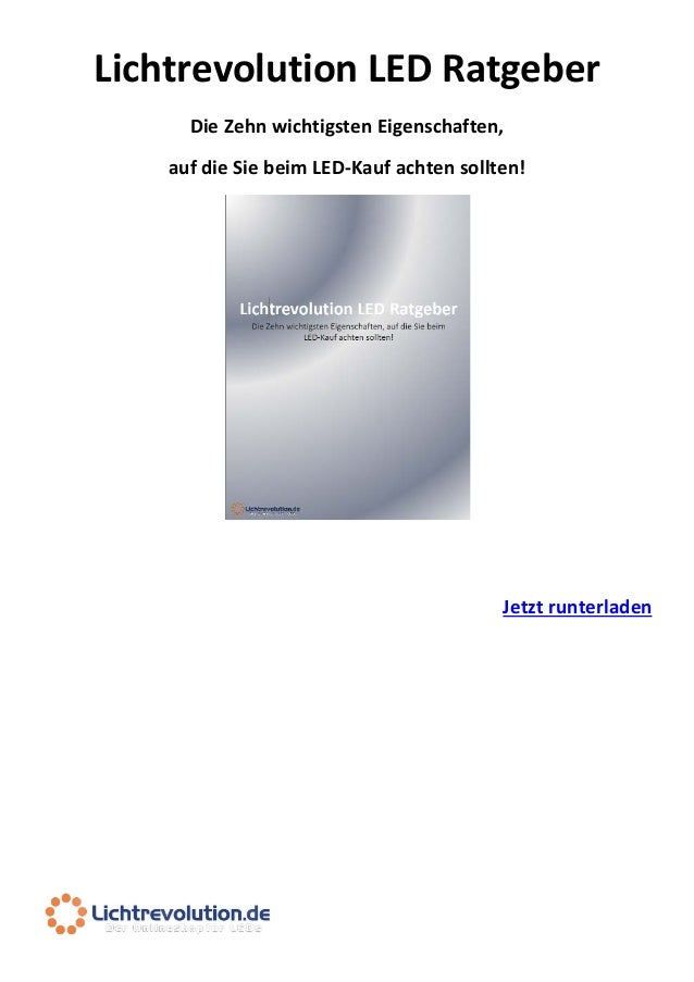 Lichtrevolution LED Ratgeber Die Zehn wichtigsten Eigenschaften, auf die Sie beim LED-Kauf achten sollten!  Jetzt runterla...